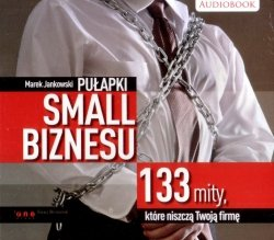 Pułapki small biznesu audiobook