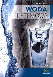 Woda krzemowa i szungit na straży zdrowia