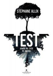 Test dowód na życie po śmierci