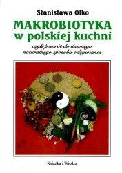 Makrobiotyka w polskiej kuchni.