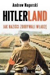 Hitlerland Jak Naziści Zdobywali Władzę