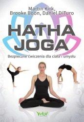 Ilustrowana Hatha Joga. Bezpieczne ćwiczenia dla ciała i umysłu