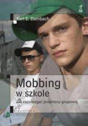 Mobbing w szkole. Jak zapobiegać przemocy grupowej
