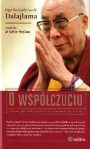 O współczuciu. Jak osiągnąć spokój wewnętrzny i zbudować lepszy świat