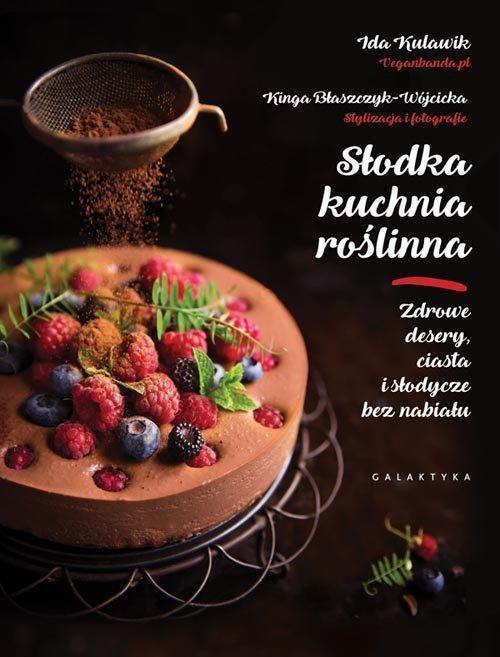 Słodka kuchnia roślinna