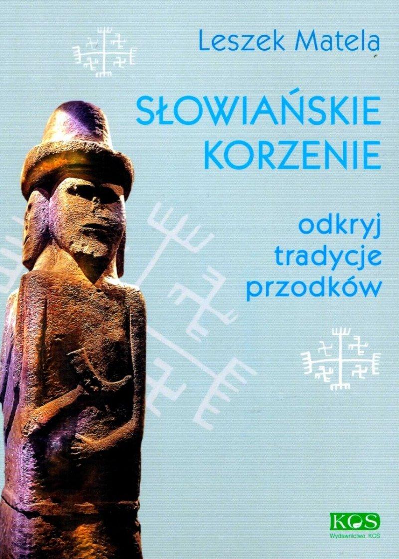 Słowiańskie korzenie