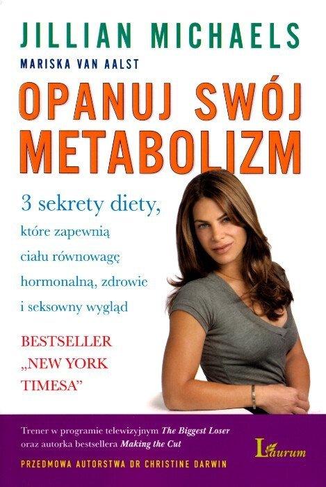 Opanuj swój metabolizm Opanuj swój metabolizm Książka kucharska