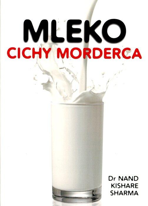 Mleko cichy morderca