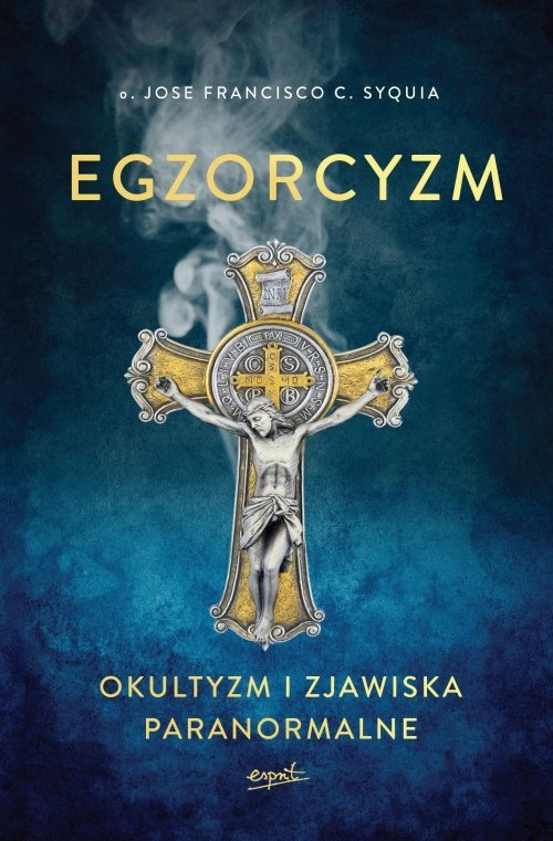 Egzorcyzm Okultyzm i zjawiska paranormalne