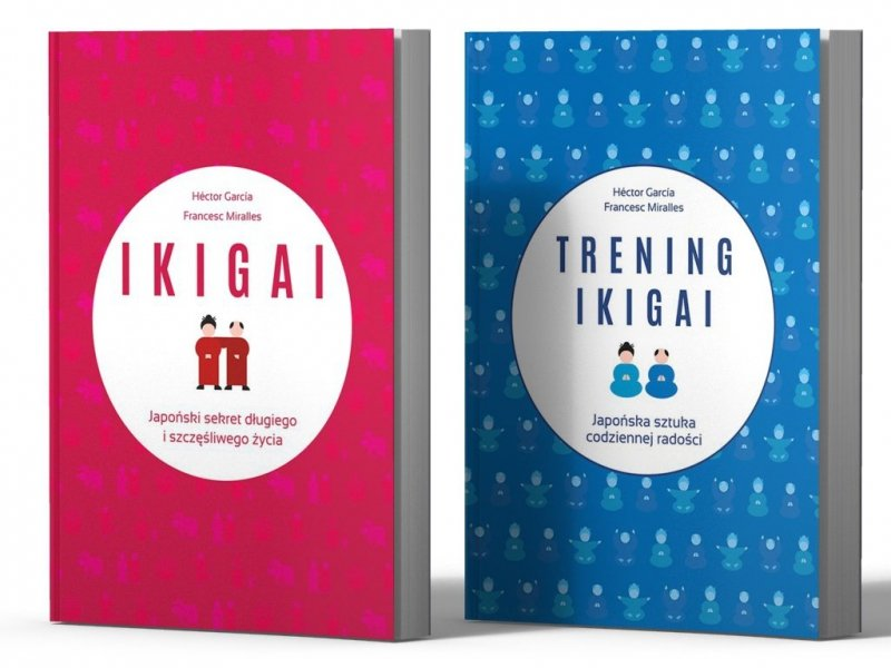 IKIGAI Japoński sekret Trening ikigai
