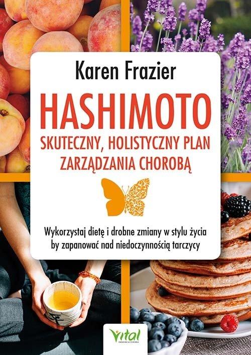 Hashimoto skuteczny, holistyczny plan zarządzania chorobą