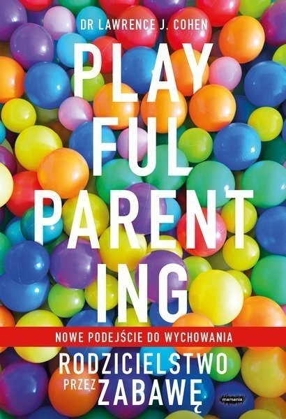 Rodzicielstwo przez zabawę
