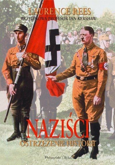 Naziści. Ostrzeżenie historii