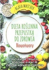 Dieta roślinna przepustka do zdrowia Nowotwory
