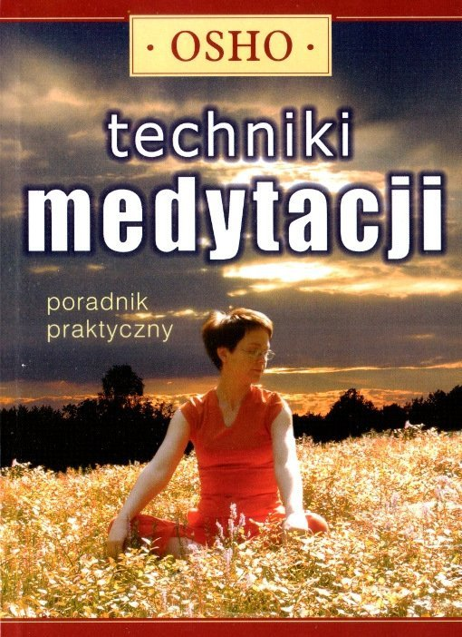 Techniki medytacji Poradnik praktyczny
