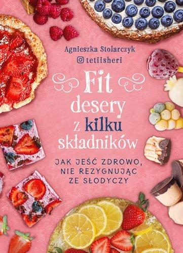 Fit desery z kilku składników