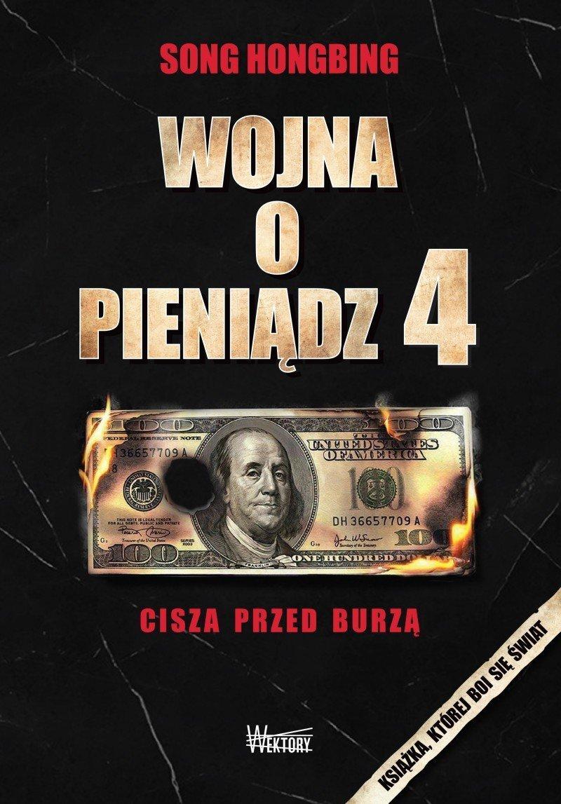 Wojna o Pieniądz 4 Cisza przed burzą