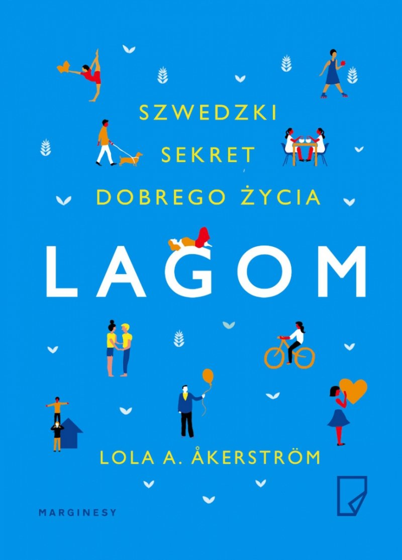 Lagom Szwedzki sekret dobrego życia