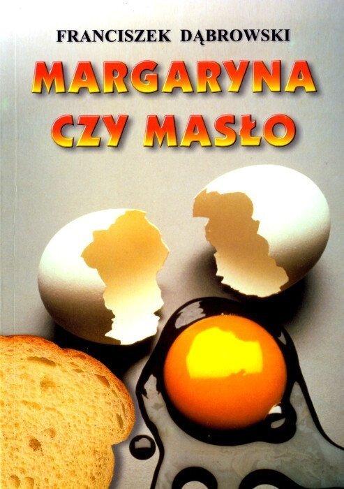 Margaryna czy masło