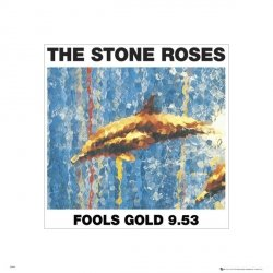 The Stone Roses Fool's Gold - reprodukcja