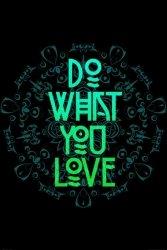 Do what you love - plakat typograficzny