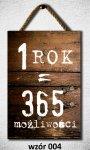 Drewniana tabliczka MDF 1 rok = 365 możliwości