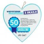 Drewniana tabliczka 50 urodziny w kształcie serca Wszystkiego najlepszego z okazji 50 urodzin... Biała