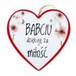 Drewniana tabliczka w kształcie serca z napisem Babciu dziękuję za miłość