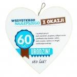 Drewniana tabliczka 4 cm 60 urodziny w kształcie serca Wszystkiego najlepszego z okazji 60 urodzin... Biała