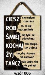 Drewniana tabliczka MDF Ciesz sie małymi rzeczami...