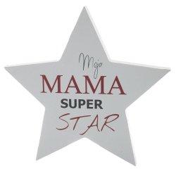 TABLICZKA DREWNIANA GWIAZDA MOJA MAMA SUPER STAR