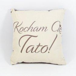 Kocham Cię Tato Poduszka bawełniana dwustronna