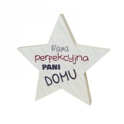Drewniana tabliczka gwiazda Mama Perfekcyjna Pani Domu