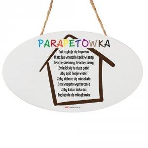 Drewniana tabliczka owal wzbogacona lakierem UV z napisem Parapetówka...