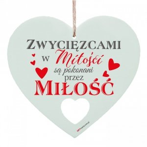 Drewniana tabliczka w kształcie serca Zwycięzcami w miłości...