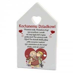 Drewniana tabliczka domek wzbogacona lakierem UV z napisem Kochanemu Dziadkowi...