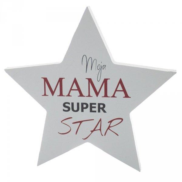 """TABLICZKA DREWNIANA GWIAZDA """"MOJA MAMA SUPER STAR"""""""